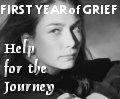 The First Year of Grief: Help for the Journey